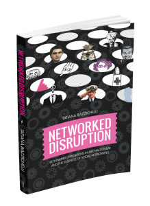 Networked Disruption by Tatiana Bazzichelli Cover